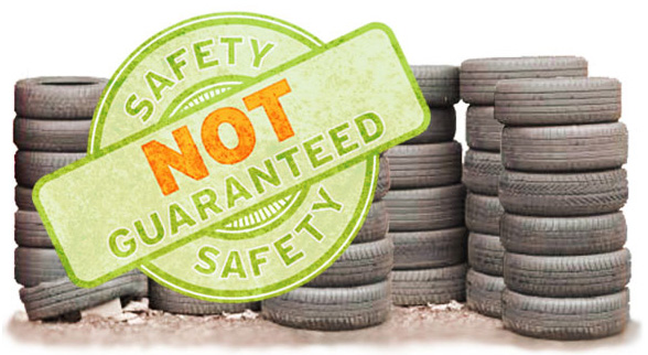 used tires safety not guaranteed